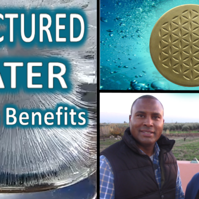 Structured Water: Why is it so Good For you? (video)