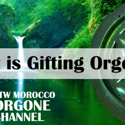 What is 'Gifting' Orgonite? (video)