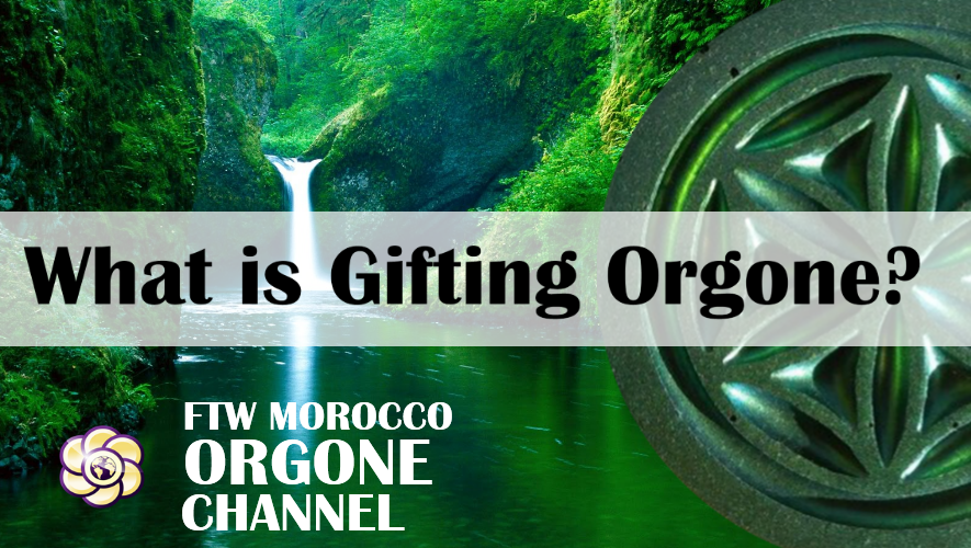 What is 'Gifting' Orgonite?